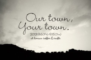 our town,your town